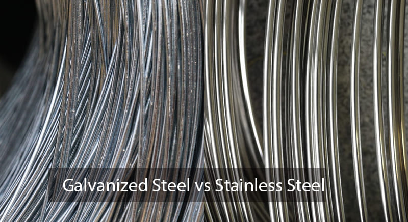 Galvanized Steel vs Stainless Steel